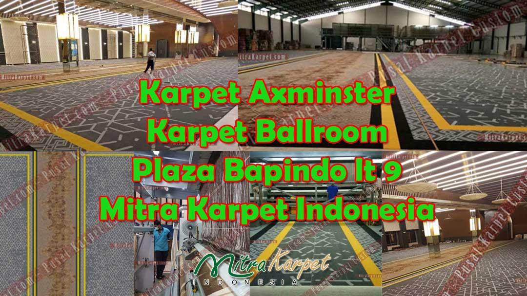 Project Karpet Ballroom Axminster Plaza Bapindo Lt 9