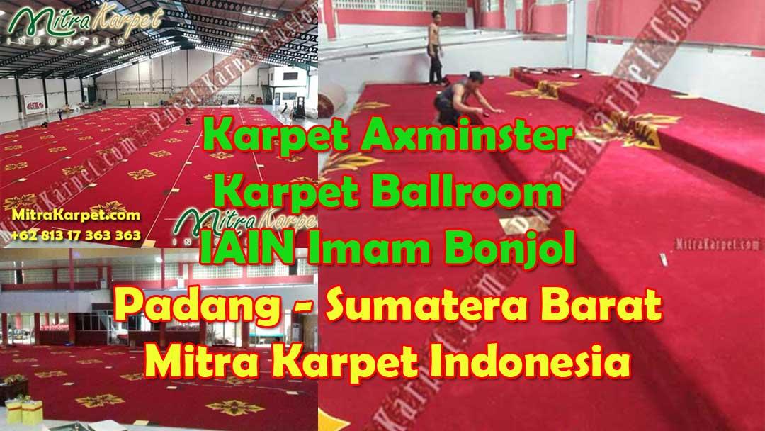 Project Karpet Ballroom Axminster IAIN Imam Bonjol Padang