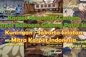 Karpet Axminster Custom untuk Karpet Ballroom Gedung Patra Jasa Jakarta