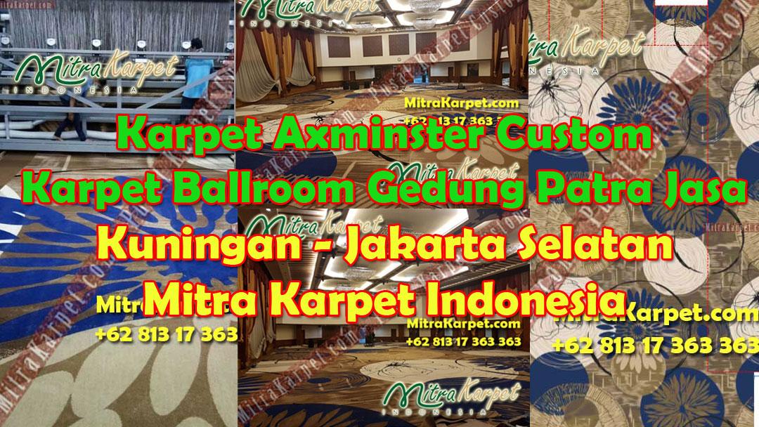 Karpet Axminster Custom Karpet Ballroom Gedung Patra Jasa Jakarta