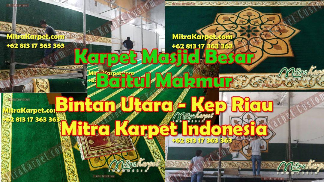 Karpet Masjid Custom Kepri Tanjung Uban – Masjid Besar Baitul Makmur